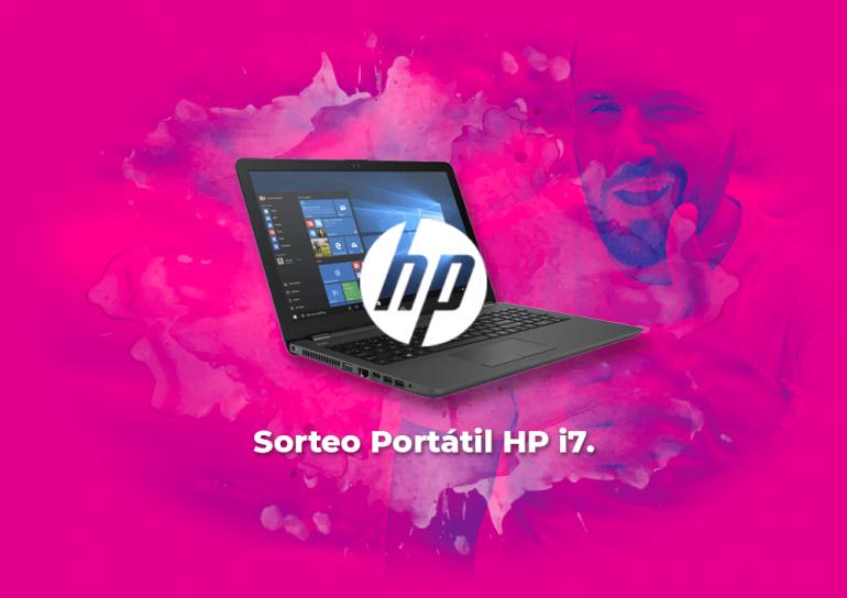 Sorteo Portátil HP con procesador i7 de 8ª generación.